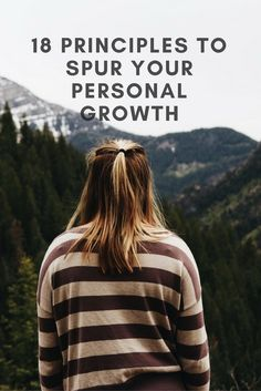 Discover 18 principles that spur your personal growth