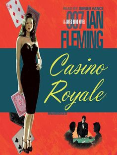 Casino Royale [James Bond Series #1] / Ian Fleming ~ At the Casino in Deauville, Bond's game is baccarat-for stakes that run into millions of francs. But away from the discreet salons, the caviar and champagne, it's 007 versus one of Russia's most powerful and ruthless agents-and the prize is a bullet in the head from a S.M.E.R.S.H. assassin.