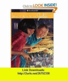 Happy New Year, Julie (American Girl) (9781593692919) Megan Mcdonald, Robert Hunt , ISBN-10: 1593692919  , ISBN-13: 978-1593692919 ,  , tutorials , pdf , ebook , torrent , downloads , rapidshare , filesonic , hotfile , megaupload , fileserve