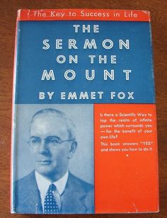 Sermon on The Mount The Key to Success in Life by Emmet Fox Hard Cover | eBay