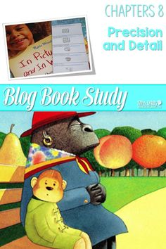 Writers workshop illustrative studies details! In Pictures and in Words Chapters 8 is about writing details with mentor texts resources to teach writing to kindergarten and first-grade students. via @deedee_wills