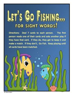 "FREE LANGUAGE ARTS LESSON - ""Go Fish for Sight Words"" - Go to The Best of Teacher Entrepreneurs for this and hundreds of free lessons.  http://thebestofteacherentrepreneurs.blogspot.com/2012/07/free-language-arts-lesson-go-fish-for.html"