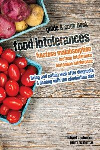 "Now available: The best book ever ;-) ""Food Intolerances: Fructose Malabsorption, Lactose and Histamine Intolerance: living and eating well after diagnosis & dealing with the elimination diet"" by Michael Zechmann & Genny Masterman"