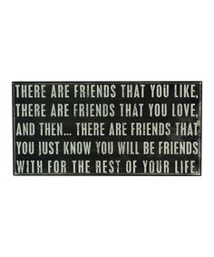 'There Are Friends' Box Sign
