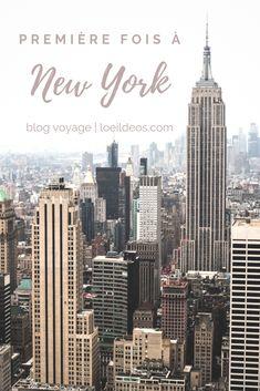 Que faire lors d'une première fois à New York ? Retrouvez mes idées ainsi que mes conseils pour bien organiser votre voyage ! #newyork #travel #voyage #ville #city #blogvoyage
