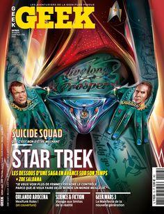 Geek Magazine - N° 13 - Juillet & Août 2016 Zoe Saldana, Star Trek, Science Fiction, Orlando, Geek Magazine, Comic Books, Comics, I Want You, Sci Fi