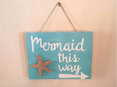 "| $20 | ""Mermaid This Way"" wooden hanging decor 