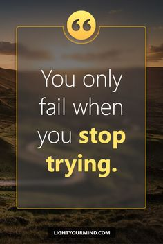 You only fail, when you stop trying. | Motivational quotes for success | Goal quotes | Passion quotes | Motivational Quotes | Procrastination quotes | motivational quotes for life |procrastination quotes no excuses #success #quotes #inspirational #inspired #quotesoftheday #instaquote #qotd #words #quotestoliveby #wisdom #quotestagram #lifequotes #inspirationalquotes #motivational #quotestagram #quotesoftheday #quotestags #quotesdaily