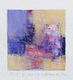 Oct. 6 2017 Original Abstract Oil Painting 9x9 painting