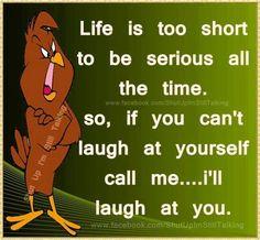 laugh at you