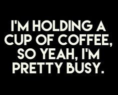 50 Best Coffee Quotes - Quotes About Coffee