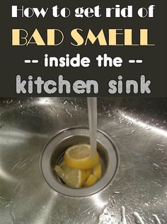 Learn how to get rid of bad smell inside the kitchen sink. Sink Drain Smell, Kitchen Sink Smell, Cleaning Sink Drains, Smelly Sink, Kitchen Cleaning, Kitchen Taps, All You Need Is, Custom Home Plans, Odor Remover