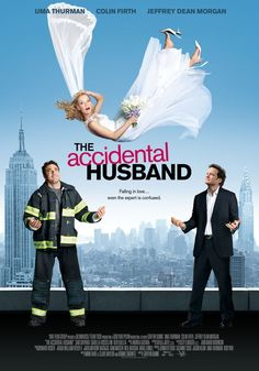 The Accidental Husband , starring Uma Thurman, Jeffrey Dean Morgan, Justina Machado, Colin Firth. When talk radio host Emma Lloyd advises one of her listeners to break up with her boyfriend, the jilted ex sets about getting his revenge. #Comedy #Romance