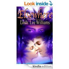 Elsewhere - Kindle edition by Linda Lee Williams, Tim Williams. Paranormal Romance Kindle eBooks @ Amazon.com.