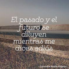 Este mensaje fue compartido vía Andrés Cepeda Decir No, Songs, Quotes, Instagram, Frases, Sad, Words, Messages, Places