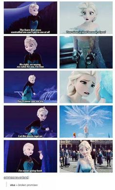 Elsa + broken promises// Another reason I love Frozen is that you can clearly see character development.