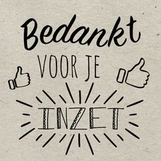 Hartelijk dank en veel succes ! - KNHS Regio Friesland Workplace Quotes, Thank You Quotes, Hand Lettering Quotes, Drawing Quotes, Positive Mindset, Teacher Appreciation, Teacher Gifts, Texts, Thankful
