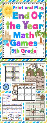 End of the Year 5th Grade Math Games (Print and Play: No Prep) - Relax and enjoy the end of the year with your students with this set of 15+ print and play math games. These games are fun and and review key 5th grade math concepts. $