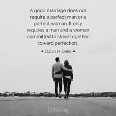 We don't need to be perfect to have a great marriage. Stay committed to working on your marriage. Lds Quotes, Dating Quotes, Great Quotes, Quotes To Live By, Inspirational Quotes, Cutest Quotes, Mormon Quotes, Lds Mormon, Inspire Quotes
