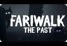 Fariwalk The Past Free Download