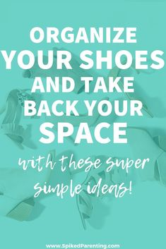 Have a shoe storage problem? Check out these totally brilliant shoe storage ideas and get your closet ridiculously organized today!