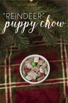 Reindeer Puppy Chow is a quick snack to whip up for the holidays!