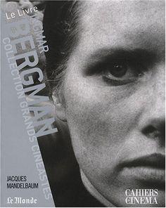 Ingmar Bergman / Jacques Mandelbaum. Signatura: RCine 32   Na biblioteca: http://kmelot.biblioteca.udc.es/record=b1532063~S1*gag