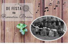 Romaría Brava- De festa por Cambeo…! Blog, Party, Blogging