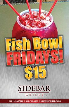 Fish Bowl Fridays at Sidebar Grille!! $15