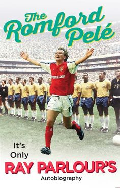 [Free eBook] The Romford Pelé: It's only Ray Parlour's autobiography Author Ray Parlour and Arsène Wenger, Got Books, Books To Read, Reading Online, Books Online, My Autobiography, Parlour, What To Read, Book Photography, Free Reading