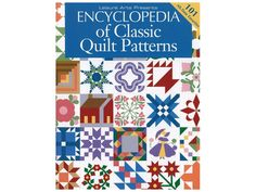 Leisure Arts Encyclopedia of Classic Quilt Patterns Book- 101 all-time favorites. This is truly the reference guide to quilting. #leisurearts #quiltpatterns #quiltpatternsbook #quilting #bestonlineshoppingwebsites