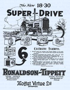 """Advertisement for an """"18-30 Super-Drive"""" tractor made by Ronaldson Bros & Tippett Pty Ltd, The Austral Engineering Works, Ballarat, Vic, Australia, c.1925"""