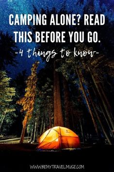 4 important things to know before you go camping alone for the first time! Read my best tips on selecting the perfect solo campsite, ways to stay safe while camping alone, prepping for your solo camping adventure, and how to enjoy camping alone!