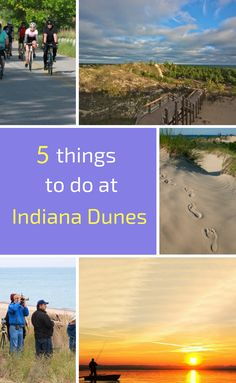 Best outdoor activities at Indiana Dunes.