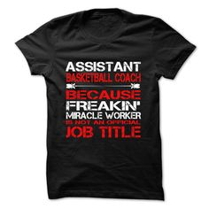 Assistant Basketball Coach T-Shirts, Hoodies. ADD TO CART ==► https://www.sunfrog.com/Funny/Assistant-Basketball-Coach-Tshirt-and-Hoodie.html?id=41382