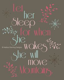 Let her sleep   8x10 print Let her sleep for when she wakes she will move mountains   Melissa Fleming Designs