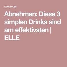 Abnehmen: Diese 3 simplen Drinks sind am effektivsten | ELLE