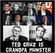 Ted Cruz is Grandpa Munster