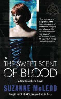 The Sweet Scent of Blood (A Spellcrackers Novel) by Suzanne McLeod. $5.88. Author: Suzanne McLeod. 404 pages. Publisher: Ace (April 27, 2010). Genevieve Taylor is a Sidhe-one of the noble fae-and she's unusual, even in a London where celebrity vampires, eccentric goblins, and scheming lesser fae mix freely with humanity. But she's about to learn that some magic isn't all its cracked up to be.                            Show more                               ...