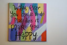 Happy quote haind painted canvas by SassyClassySouthern on Etsy, $15.00
