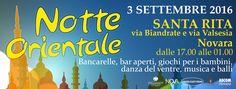 Notte Orientale, Novara quartiere Santa Rita 3 settembre 2016