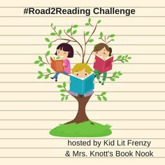 #Road2Reading Challenge: Navigating Chapter Books: What Readers Need to Know — Kid Lit Frenzy