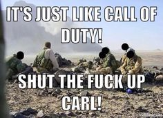 Australian special forces. SHUT THE FUCK UP CARL!