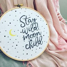 stay wild moon child . hand embroidery . nursery decor . moon and stars . inspirational . wall art . cool gifts for kids . 7 inch wood hoop