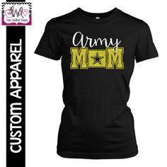 CUSTOM APPAREL: Custom Army MOM T-Shirt by LauraWashburnDesigns