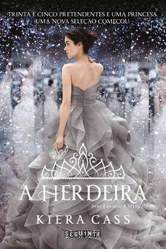 A HERDEIRA - KIERA CASS