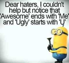 30 Minions Humor Quotes #Minions #Humor Minion Jokes, 3 Minions, Minions Cartoon, Minions Quotes, Minion Pictures, Minions Images, Funny Pictures, Dear Haters, Mean Comebacks