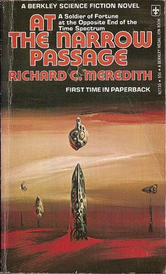 Richard C. Meredith: At the narrow passage.  Berkley Books 1975.  Cover art by Richard M. Powers.