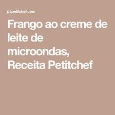 Frango ao creme de leite de microondas, Receita Petitchef