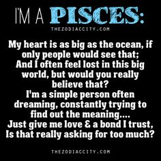 "Zodiac City - ""I'm A Pisces!Words from a Pisces. Astrology Pisces, Zodiac Signs Pisces, Pisces Quotes, My Zodiac Sign, Zodiac Facts, Taurus Horoscope, Capricorn Facts, Astrology Signs, Scorpio"
